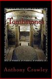 Tombstones ( Standard Edition), Anthony Crowley, 1497552796