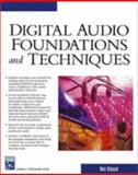 Digital Audio Foundations and Techniques, Robalik, Nick, 1584502797