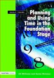 Planning and Using Time in the Foundation Stage, Jill Williams and Karen McInnes, 1843122790