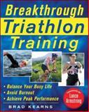 Breakthrough Triathlon Training, Brad Kearns, 0071462791