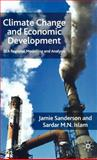 Climate Change and Economic Development : SEA Regional Modelling and Analysis, Sanderson, Jamie and Islam, Sardar M. N., 0230542794