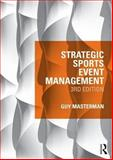 Strategic Sports Event Management 3rd Edition