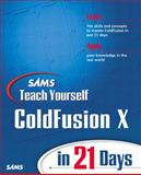 Teach Yourself Macromedia ColdFusion in 21 Days 9780672322792
