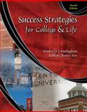 Success Strategies for College and Life, Cunningham, Kimberly R. and Chance Fox, Ashley, 0757562795