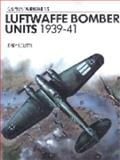 Luftwaffe Bomber Units 1939-41, Jerry Scutts, 0850452791