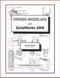 Design Modeling with SolidWorks 2006, Bolluyt, James, 1585032794