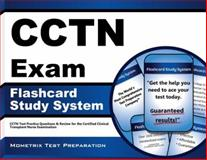 CCTN Exam Flashcard Study System : CCTN Test Practice Questions and Review for the Certified Clinical Transplant Nurse Examination, CCTN Exam Secrets Test Prep Team, 160971279X