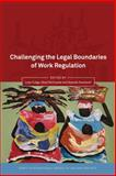 Challenging the Legal Boundaries of Work Regulation, , 1849462798