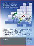 Structural Methods in Molecular Inorganic Chemistry, Norbert Mitzel and Carole Morrison, 0470972793