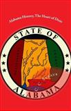 Alabama History, the Heart of Dixie, C. Straub, 1490362797