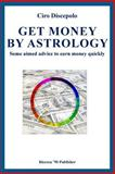 Get Money by Astrology, Ciro Discepolo, 1495482790