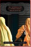Self-Determination and Women's Rights in Muslim Societies, , 1611682797
