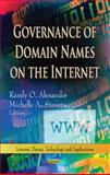 Governance of Domain Names on the Internet, Randy O. Alexander and Michelle A. Stevens, 1622572793
