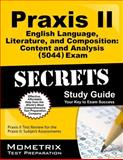 Praxis II English Language, Literature, and Composition Content and Analysis (0044 and 5044) Exam Secrets Study Guide : Praxis II Test Review for the Praxis II Subject Assessments, Praxis II Exam Secrets Test Prep Team, 1630942790