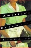 America's Dream, Esmeralda Santiago, 0060172797