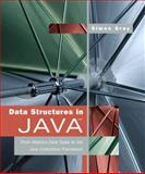 Data Structures in Java : From Abstract Data Types to the Java Collections Framework, Gray, Simon, 0321392795