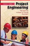 Project Engineering : The Essential Toolbox for Young Engineers, Plummer, Frederick, 0750682795