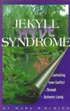 The Jekyll - Hyde Syndrome, Mark R. McMinn, 0913342793