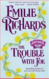 The Trouble with Joe, Emilie Richards, 1551662795