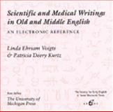 Scientific and Medical Writings in Old and Middle English : An Electronic Reference, Voigts, Linda Ehrsam and Kurtz, Patricia D., 0472002791
