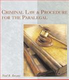 Criminal Law and Procedure for the Paralegal, Bevans, Neal R., 0766822796