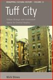 Tuff City : Urban Change and Contested Space in Central Naples, Dines, Nick, 0857452797