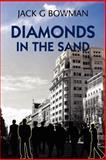 Diamonds in the Sand, Jack Bowman, 1430322799