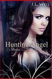 Hunting Angel, J. L. Weil, 1490962794