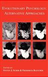 Evolutionary Psychology : Alternative Approaches, , 1402072791
