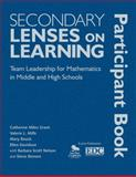 Secondary Lenses on Learning Participant Book : Team Leadership for Mathematics in Middle and High Schools, , 1412972795