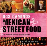 DOS Caminos' Mexican Street Food, Ivy Stark and Joanna Pruess, 1616082798