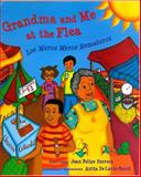 Grandma and Me at the Flea, Juan Felipe Herrera, 0892392797