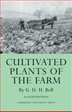 Cultivated Plants of the Farm 9781107662797