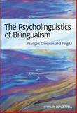 Psycholinguistics of Bilingualism