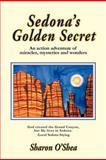 Sedona's Golden Secret, Sharon O'shea, 1475952791