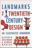 Landmarks of Twentieth-Century Design, Kathryn Hiesinger and George Marcus, 1558592792