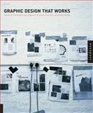 Graphic Design That Works, Rockport Publishers, 1592532799