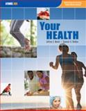 Your Health, Nevid, Spencer A. Rathus, 1592602797