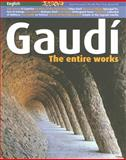 Gaudi : The Entire Works, Bassegoda I Nonell, Joan, 8484782794