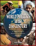 World Politics in the 21st Century (with MyPoliSciLab), Duncan, W. Raymond and Jancar-Webster, Barbara, 0321422791