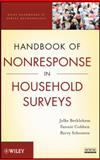 Handbook of Nonresponse in Household Surveys, Bethlehem, Jelke G. and Cobben, Fannie, 0470542799