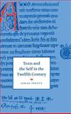 Texts and the Self in the Twelfth Century, Spence, Sarah, 0521572797