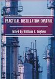 Practical Distillation Control, Luyben, W. L., 1475702795