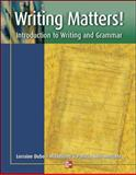 Writing Matters! : Introduction to Writing and Grammar, Marcotte, Patricia Hale and McClelland, Lorraine Dubois, 0072552794