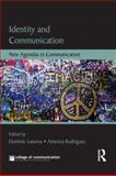 Identity and Communication : New Agendas in Communication, , 041563279X