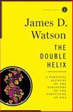 The Double Helix, James D. Watson and J. Watson, 0684852799