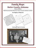 Family Maps of Butler County, Alabama, Deluxe Edition : With Homesteads, Roads, Waterways, Towns, Cemeteries, Railroads, and More, Boyd, Gregory A., 1420312790