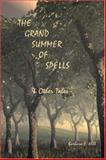 The Grand Summer of Spells, and Other Tales, Barbara E. Hill, 1553692799