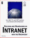 Building and Maintaining an Intranet with the Macintosh, Kozicki, Scott, 1568302797