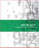 Just the Facts : Investigative Report Writing, Biggs, Michael, 013213280X